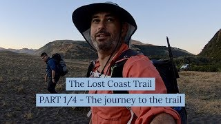 The Lost Coast Trail (1 of 4 - The journey to the trail)