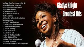 The Best Of Gladys Knight Songs   Gladys Knight Greatest Hits