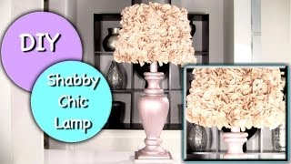 DIY Shabby Chic Lamp and Shabby Chic Lamp Shade!
