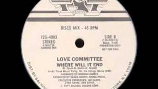 Love Committee - Where Will It End 12""