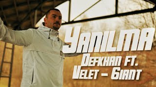 Defkhan ft.Velet & 6iant ---Yanılma ( Official Video )