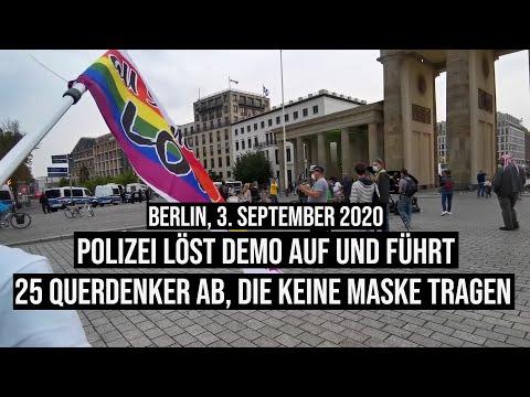 03.09.2020 #Polizei löst #Demo auf und führt 25 #Querdenker ab die keine #Maske tragen #b0309 Berlin