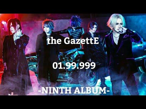the GazettE - 01.99.999 [NINTH ALBUM]