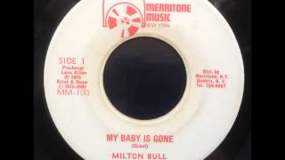 Milton Bull - My Baby is Gone / Untouchable Skank