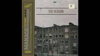 The Reason - Manage Ft. Possessed of Rhyme Asylum