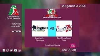 Conegliano - Chieri   Speciale   Quarti di Finale Coppa Italia   Lega Volley Femminile 2019/20