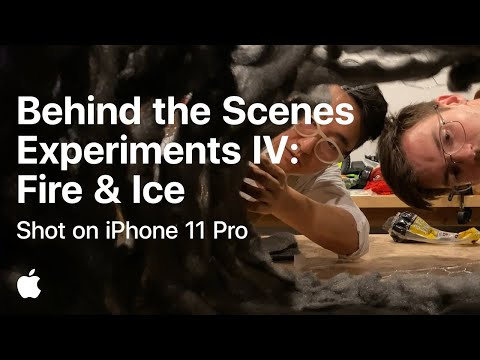 Behind the Scenes  Experiments IV: Fire & Ice