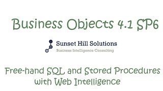 Business Objects 4.1 SP6 - Free hand SQL with Web Intelligence