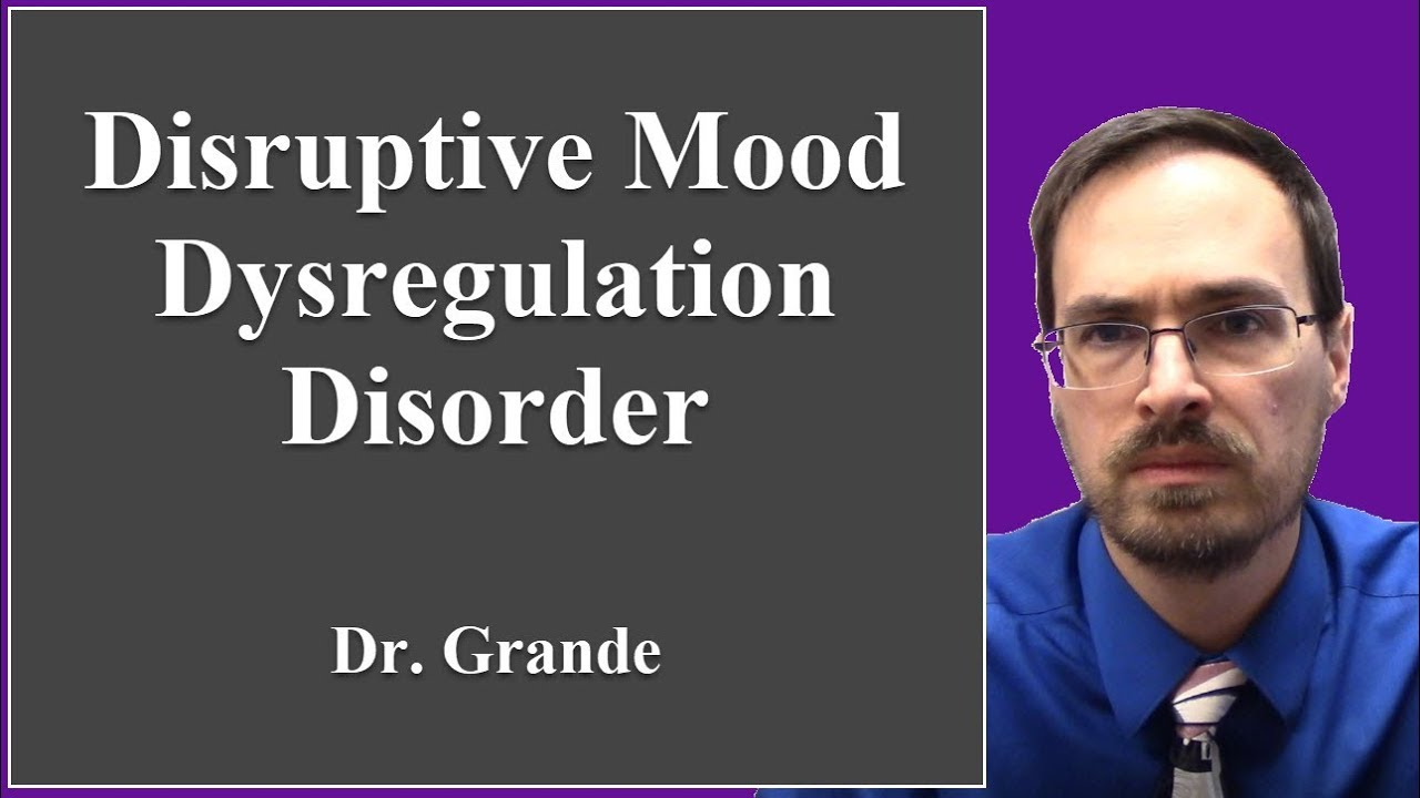 Disruptive Mood Dysregulation Disorder Treatment What is Disrupt...