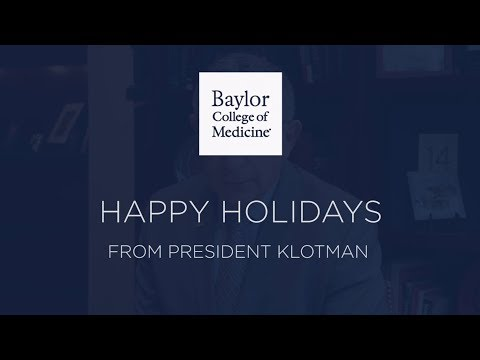 Happy Holidays from Baylor College of Medicine 2017