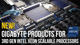List of New GIGABYTE Products for 3rd Gen Intel Xeon Scalable Processors