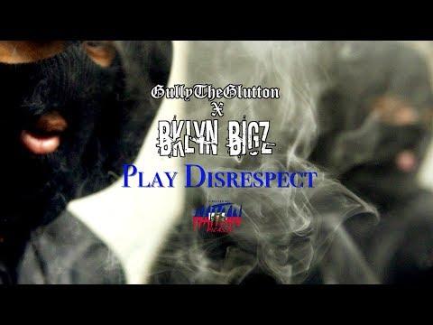 GullyTheGlutton X BklynBigz - Playing disrespect  | Dir. By @HaitianPicasso