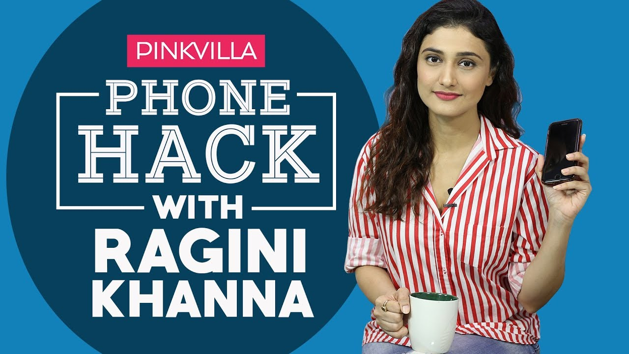 What's on my phone with Ragini Khanna | S01E05 | Pinkvilla phone hack | Bollywood | Lifestyle