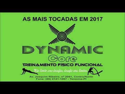 AS MAIS TOCADAS 2017 DYNAMIC CORE