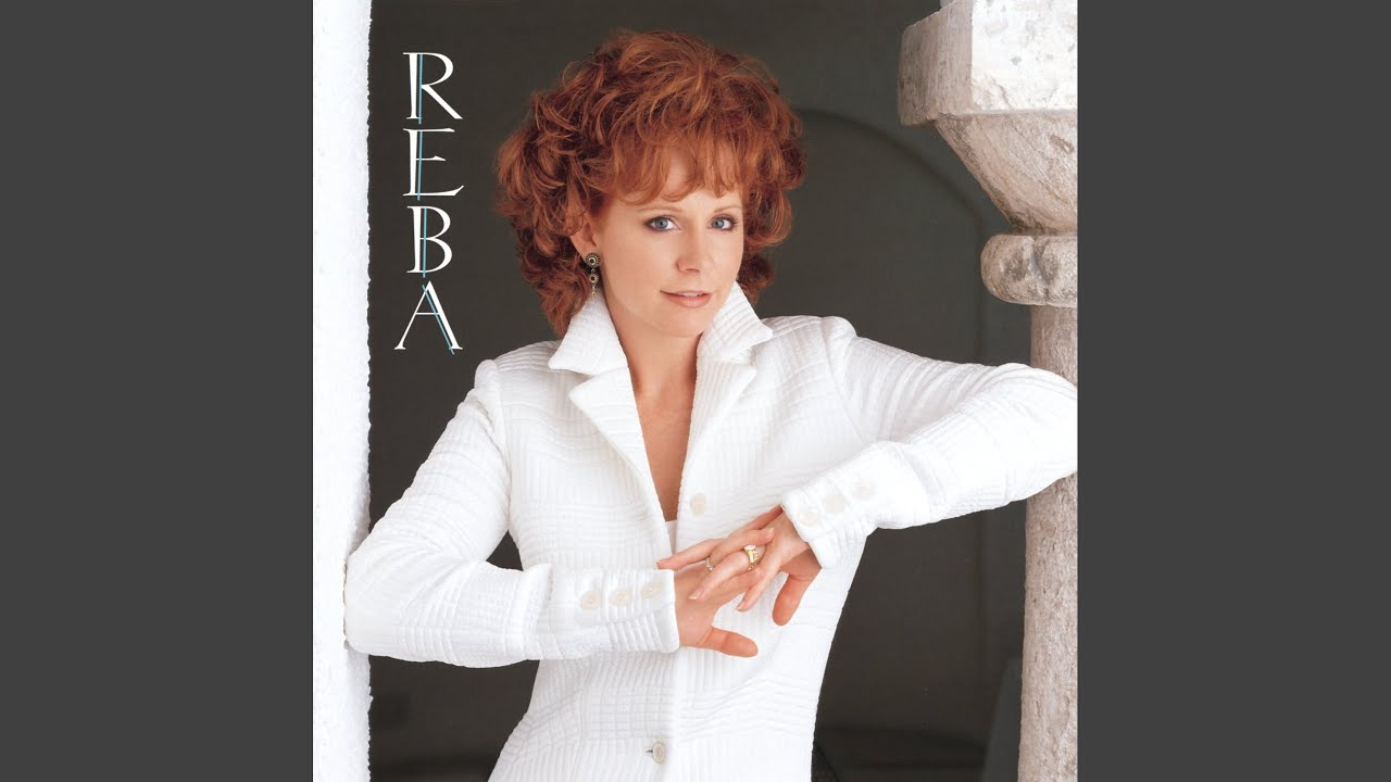 the fear of being alone, reba mcentire