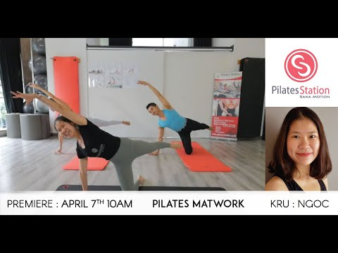 Pilates Matwork Class with Kru. Ngoc from Vietnam. | Premiere: 7 April 2020, 10am | Length: 25min