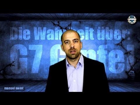 Die Wahrheit über den G7 Gipfel - Manuel meint