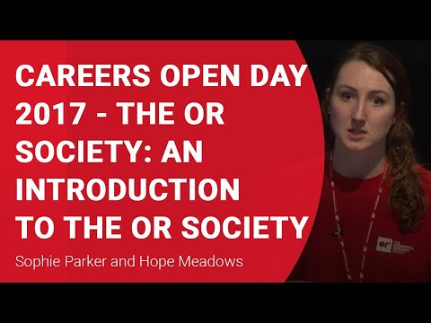 The OR Society Presentation at Careers Open Day 2017
