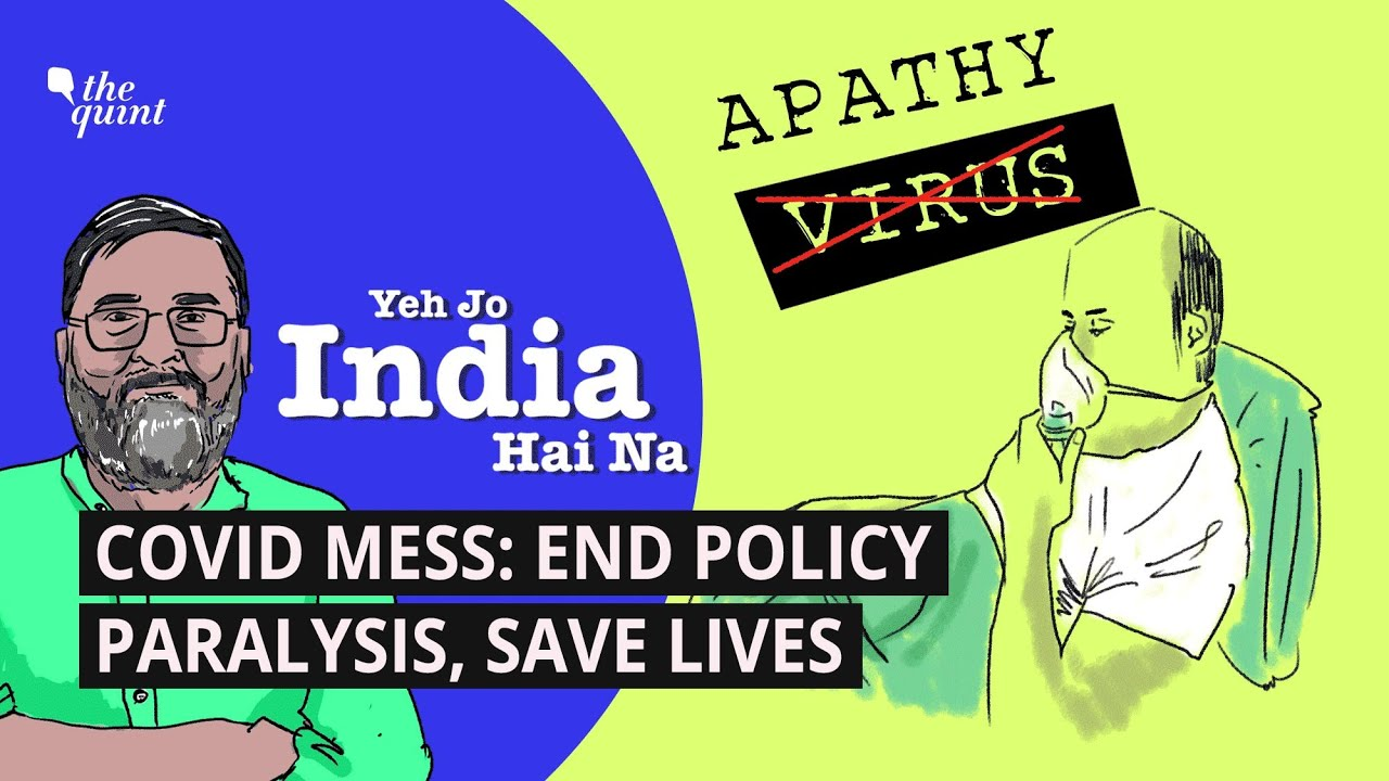 Opinion   Dear PM, COVID Surge is Worse Than 2020, End Policy Paralysis, Save Precious Lives