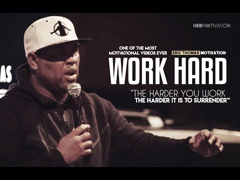 Eric Thomas - THE HARDER YOU WORK THE HARDER IT IS TO SURRENDER (Eric Thomas Motivation)