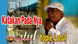 Download lagu KATAKAN PADANYA  -   YOPIE LATUL - KEVINS MUSIC PRODUCTION ( OFFICIAL VIDEO MUSIC )