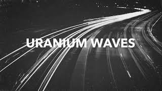 Reo Cragun - Last Goodbyes | Uranium Waves