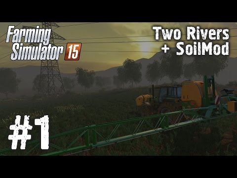 Farming Simulator 15. Two Rivers + Soil Mod. Стрим #1