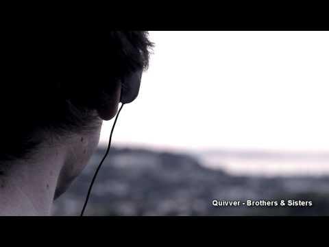 Quivver - Brothers & Sisters (Original Mix)
