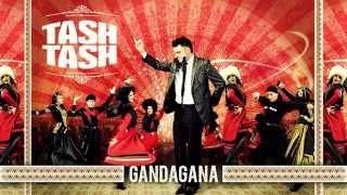 Tash Tash - Gandagana (acharuli)
