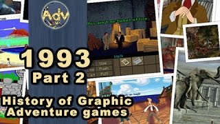 The History of Graphic Adventure Games: 1993 - Part 2