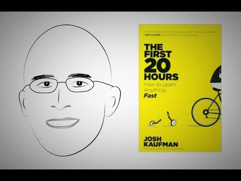 How to rapidly acquire new skills | ANIMATED CORE MESSAGE: The First 20 Hours by Josh Kaufman