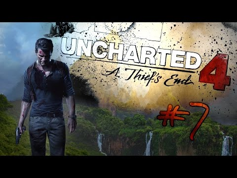 UNCHARTED 4 - LET'S PLAY #7 [FR] - A Thief's End - ON SE FAIT RAMASSER LA GUEULE.