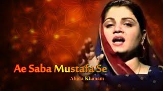 Abida Khanam - Ae Saba Mustafa Se - Islamic s