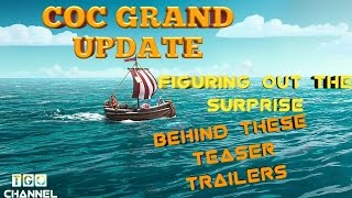 The New Clash Of Clans Update Teaser 2- Discuss About The Teaser,Upcoming updates