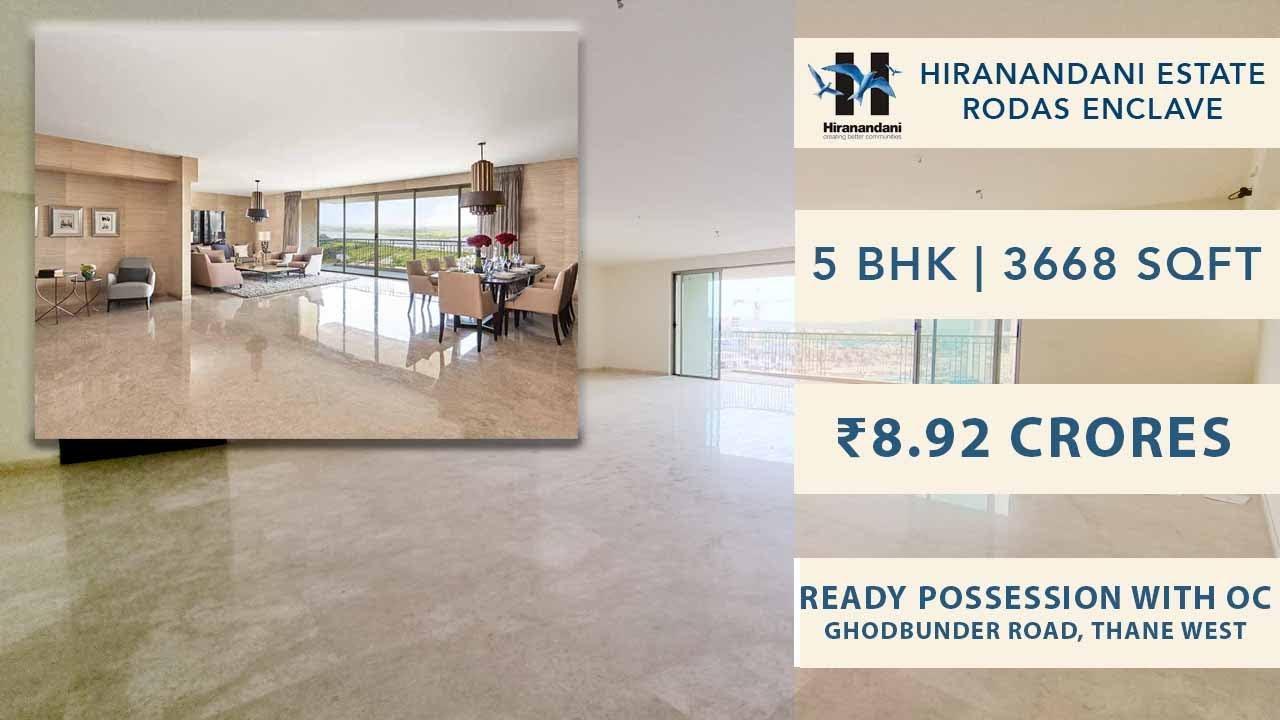5 BHK   3668 SqFt   ₹8.92 Cr   Basilius   Rodas Enclave   Hiranandani Estate   Thane Real Estate