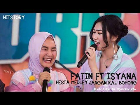 Isyana Sarasvati feat Fatin - Pesta medley Jangan Kau Bohong