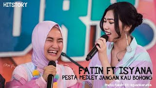 Video Isyana Sarasvati feat Fatin - Pesta medley Jangan Kau Bohong download MP3, 3GP, MP4, WEBM, AVI, FLV Agustus 2018