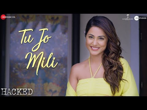 Tu Jo Mili Song From Hacked  Movie | Hina Khan, Rohan Shah | Vikram Bhatt
