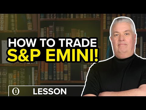 How To Day Trade S&P 500 Emini