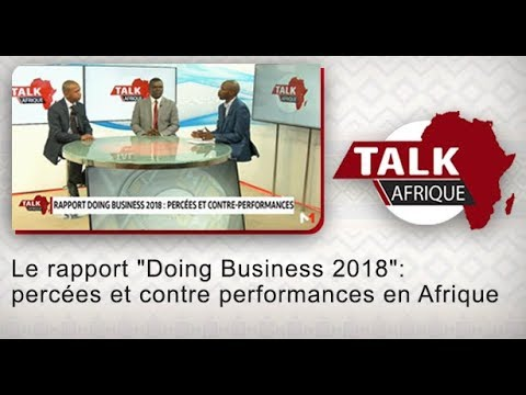"Le rapport ""Doing Business 2018"": percées et contre performances en Afrique"