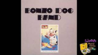 "Bonzo Dog Band ""Suspicion"""