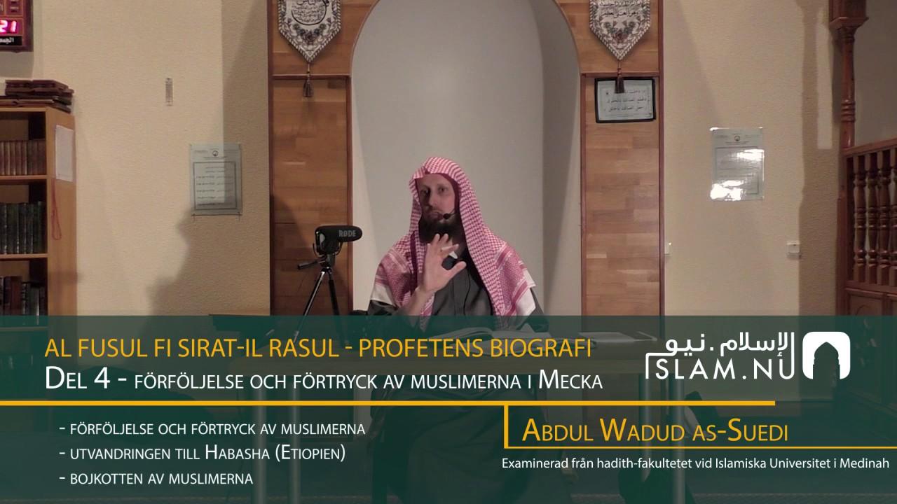 Profetens Biografi | salla Allahu 'alayhi wa sallam | Del 4
