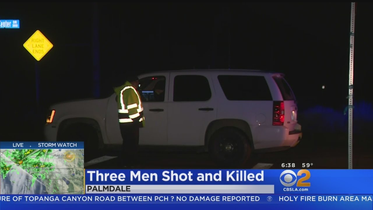 Three Men Shot Dead In Palmdale Fourth Man Wounded