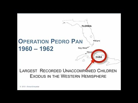 History of the Pedro Pan exodus  - 10 min. with narration