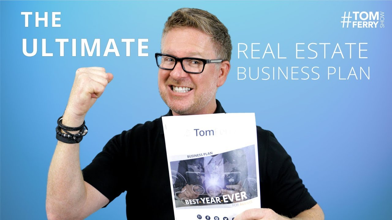 the ultimate real estate success formula tom ferrys business plan tomferryshow