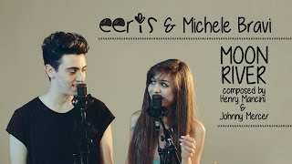 Eeris & Michele Bravi - Moon River