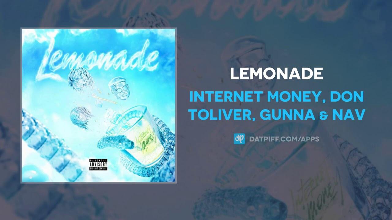 Internet Money Don Toliver Gunna Nav Lemonade Audio Youtube