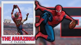 WHAT IF SPIDER-MAN WERE A WR IN THE NFL?? 99 CATCHING!!! (Madden 17) | Superhero Series