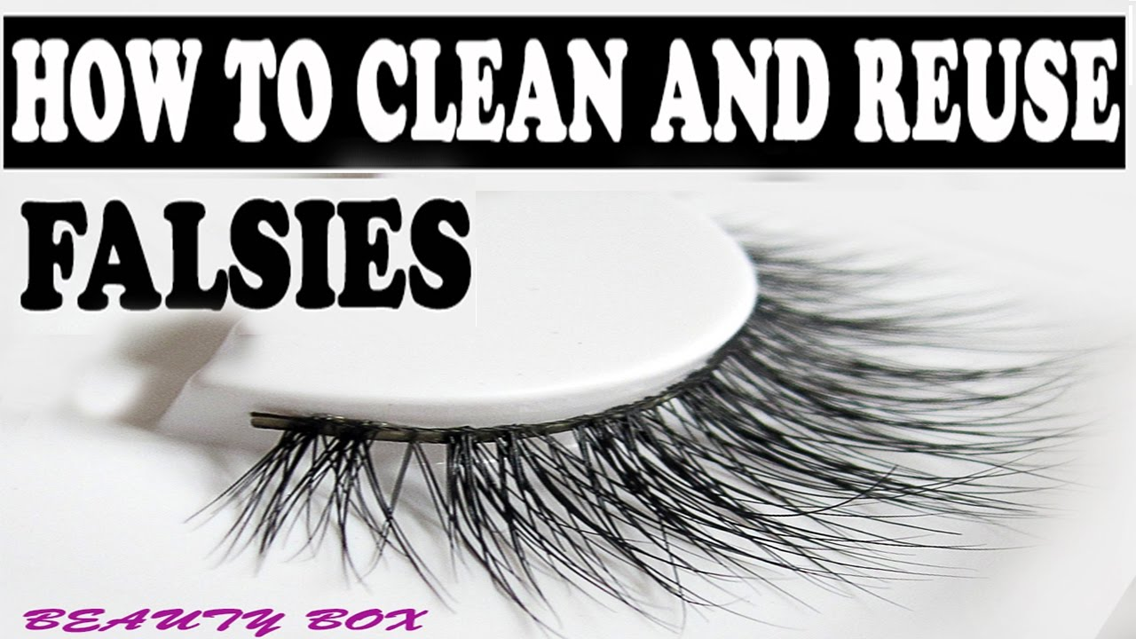 How To Clean Your False Eyelashes For Reuse Youtube
