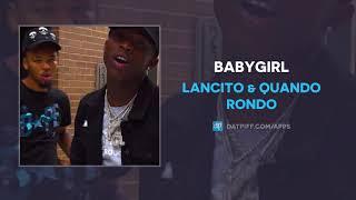 Lancito & Quando Rondo - Babygirl (AUDIO)